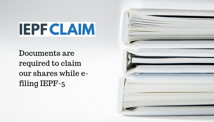 Documents required for IEPF claim and e-filing IEPF-5