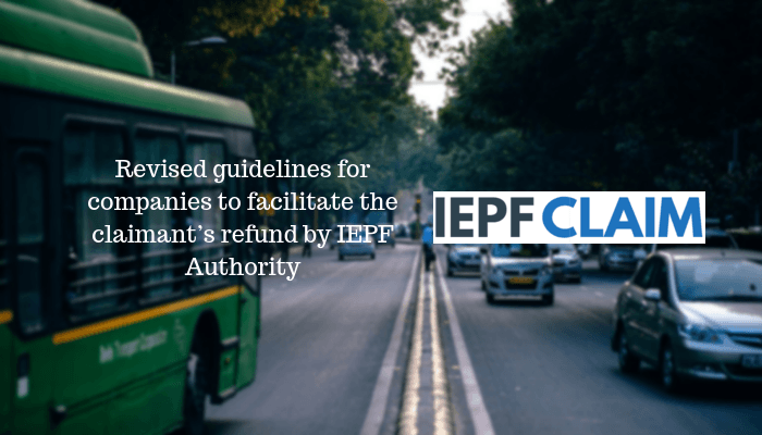 Revised guidelines for companies to facilitate the claimant's refund by IEPF Authority