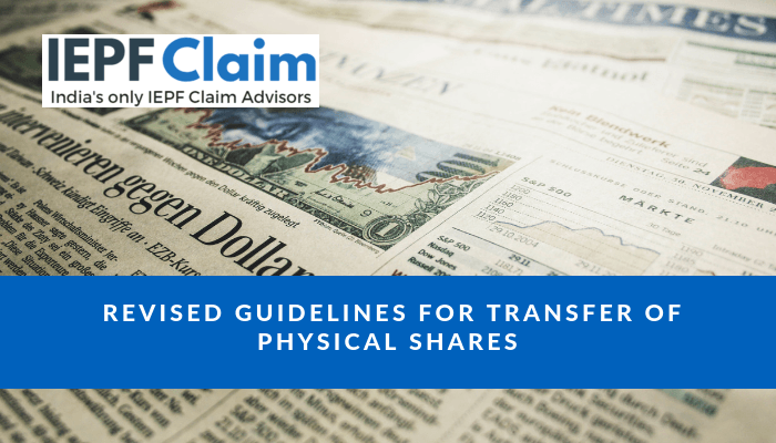 Revised guidelines for Transfer of Physical Shares